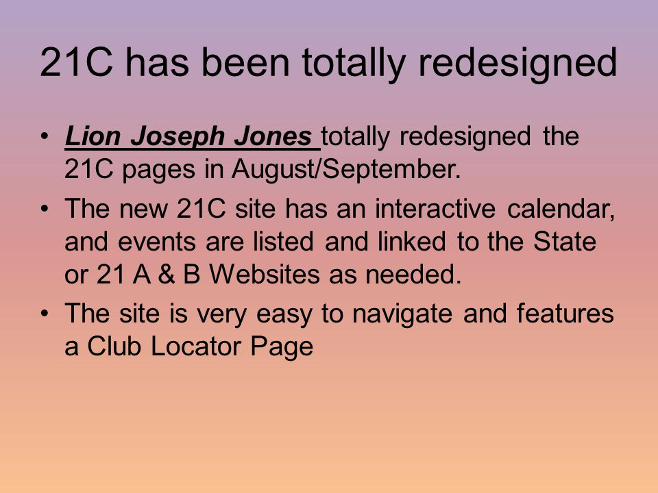 21C has been totally redesigned Lion Joseph Jones totally redesigned the 21C pages in August/September.