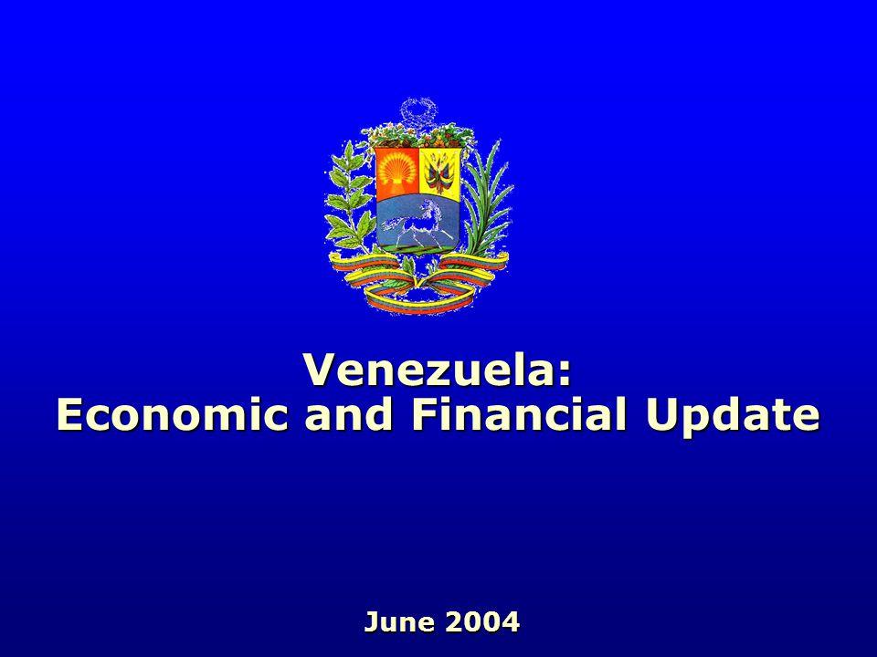 Venezuela: Economic and Financial Update June 2004