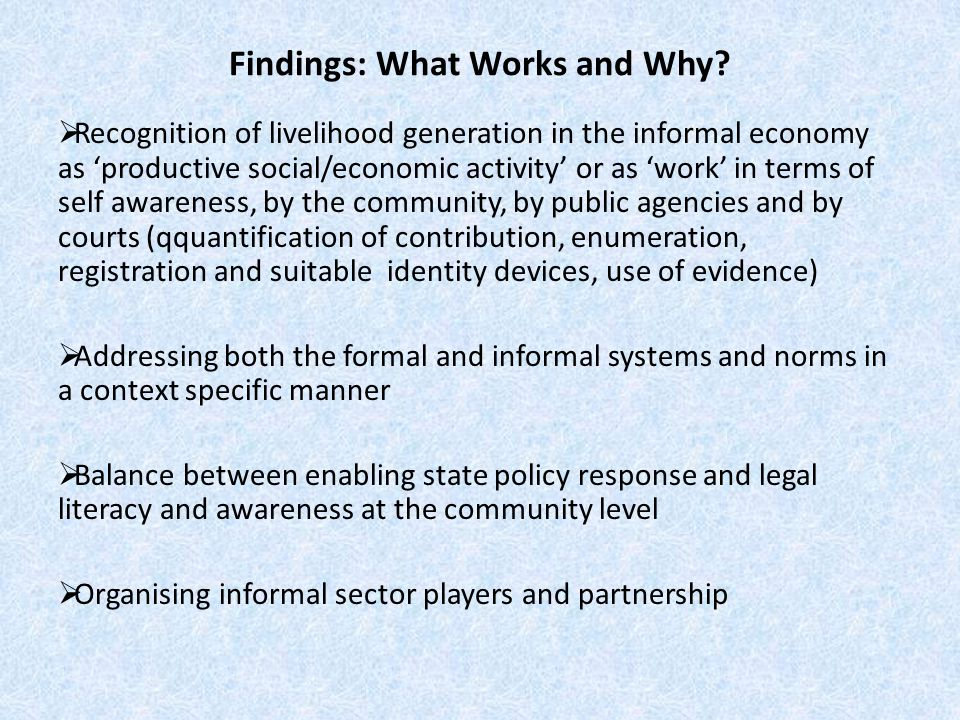 Findings: What Works and Why.