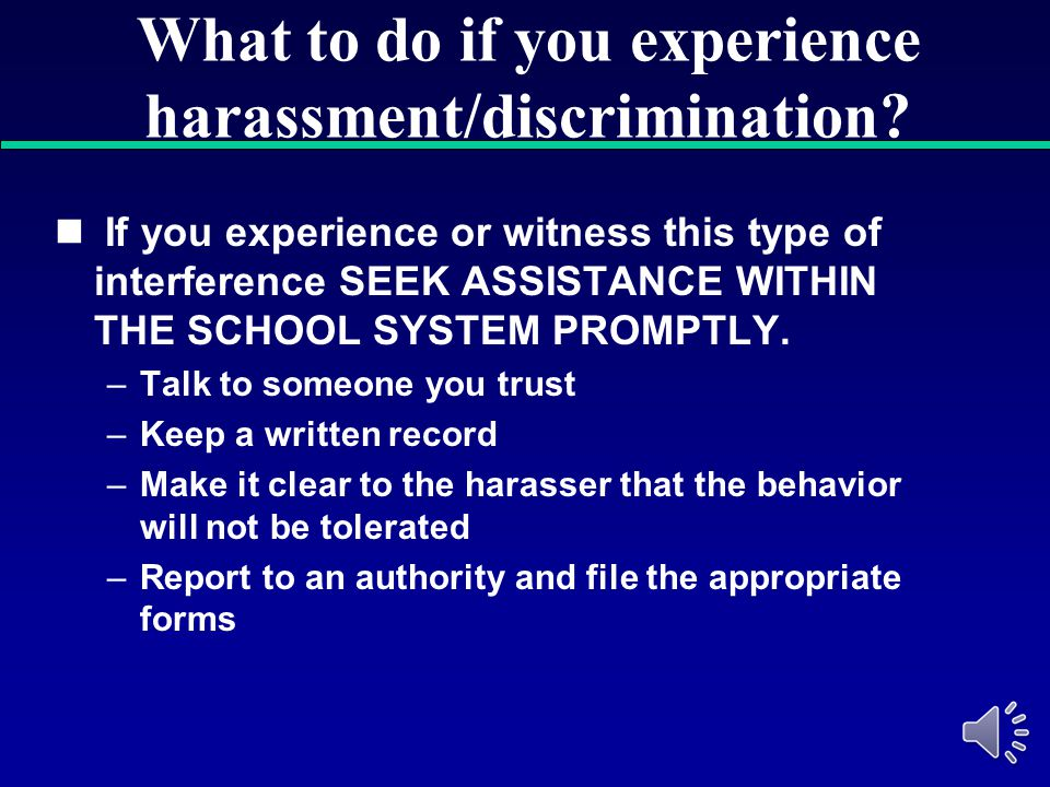 Consequences of sexual harassment EMPLOYEE—subject to disciplinary action including but not limited to termination of employment STUDENT—subject to di