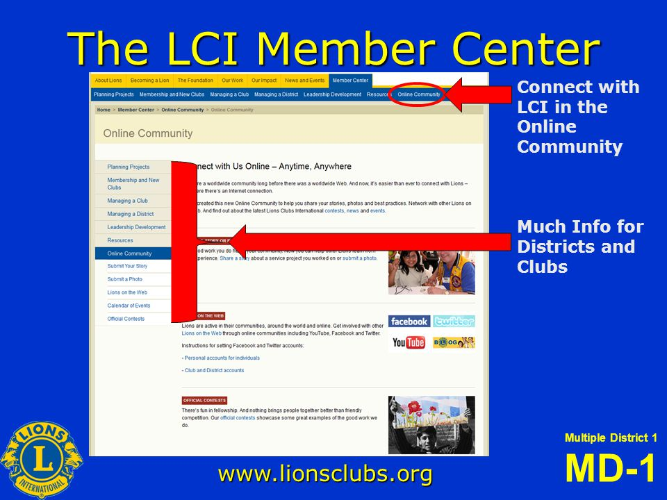 Multiple District 1 MD-1 illinoislionsmd1.org FEATURES Link for prospective members to send contact Info to LCI.