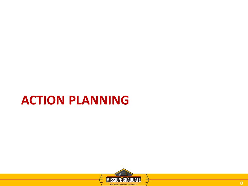 8 ACTION PLANNING