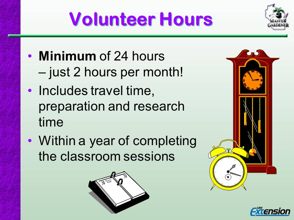 Next session Different types of volunteer service… The volunteer hour category of Community Education