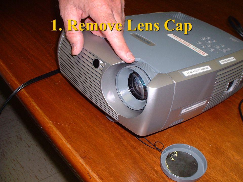 1. Remove Lens Cap