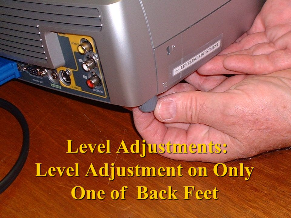 Level Adjustments: Level Adjustment on Only One of Back Feet Level Adjustments: Level Adjustment on Only One of Back Feet