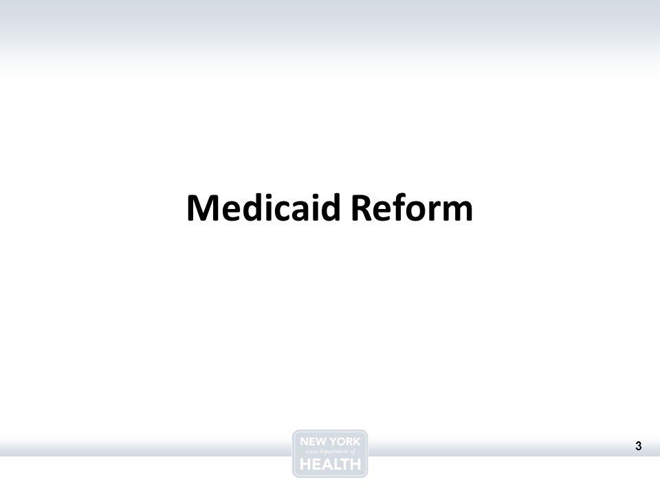 3 Medicaid Reform
