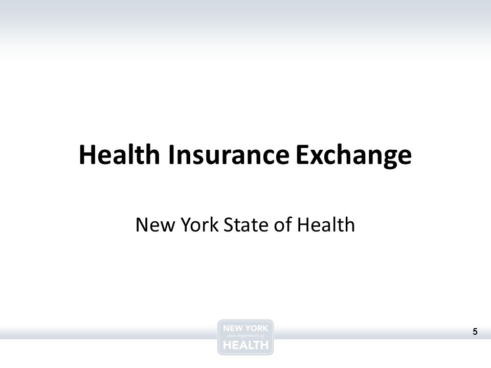 5 Health Insurance Exchange New York State of Health
