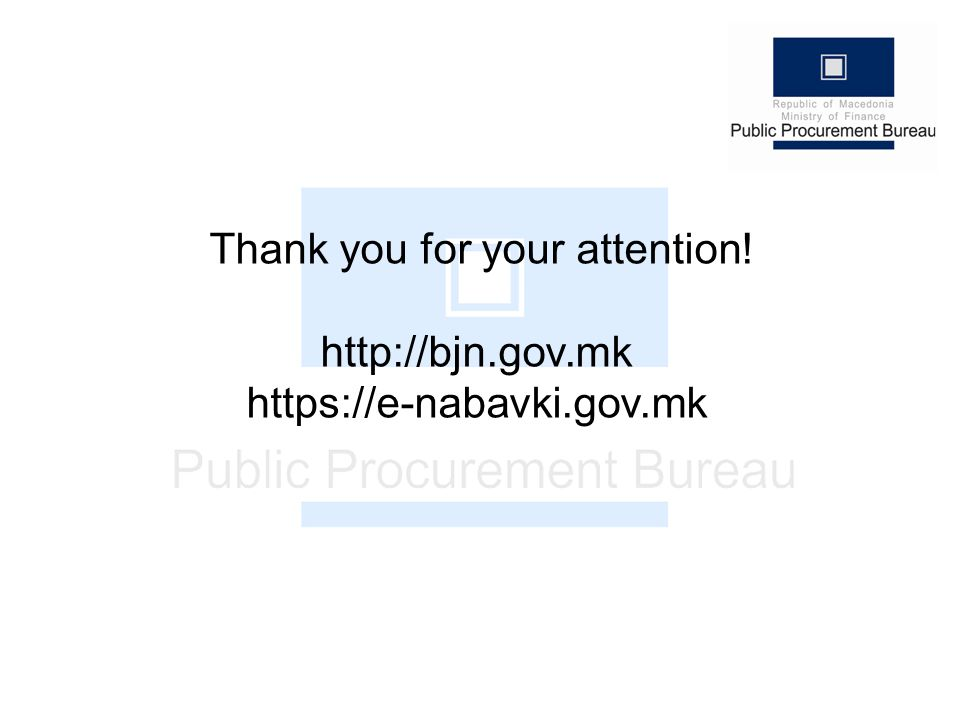 Thank you for your attention! http://bjn.gov.mk https://e-nabavki.gov.mk