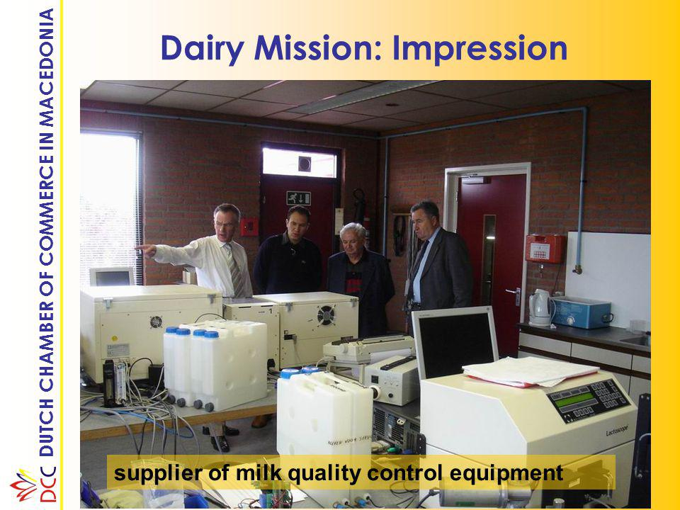 DUTCH CHAMBER OF COMMERCE IN MACEDONIA Dairy Mission: Impression experimental farm of university of agriculture