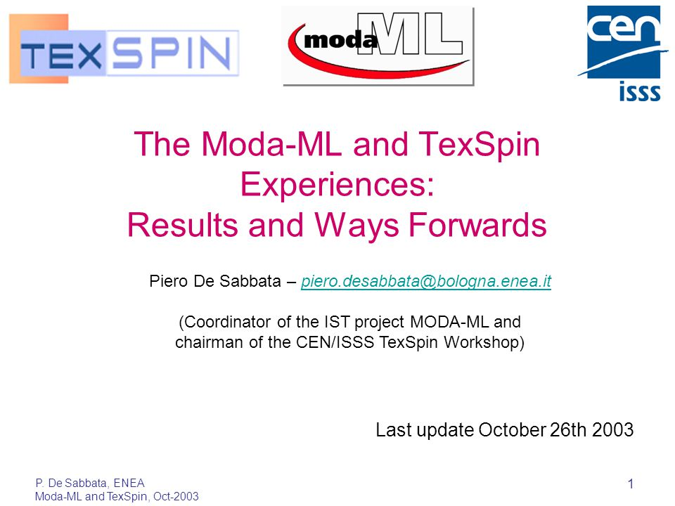 P.De Sabbata, ENEA Moda-ML and TexSpin, Oct-2003 12 ASP Trade .
