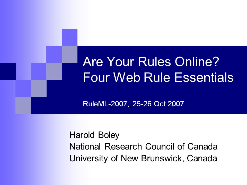 1 Introduction Web rules permit novel Web sites  with machine-interpretable rule representations  for automated reasoning Research builds on our previous work in  Web rule foundations (e.g., POSL, Datalog DL, ALC u P )POSLDatalogALC  Standards (e.g., RuleML, SWRL, RIF)RuleMLSWRLRIF  Engines (e.g., OO jDREW)OO jDREW  Use cases (e.g., AgentMatcher, FindXpRT, Rule Responder, Ontology Integration)AgentMatcherFindXpRT Rule Responder