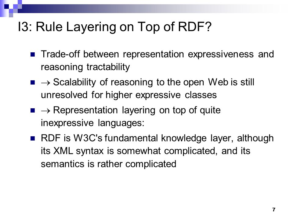 18 E2: Modules in RuleML RuleML 0.91 embeds modules (Rulebases) into an Entails element, which serves to prove whether a query or module is entailed by another module0.91 Can be extended to nested (cycle-free) inheritance system of modules We only need a simplified kind of module inheritance, since by default we don't assume Prolog-like textual order in a module s set of assertional (fact and rule) or terminological (subclass-ontological) clauses  Don't need to merge clauses but can just take their union