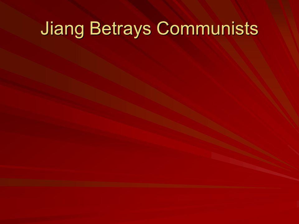 Jiang Betrays Communists