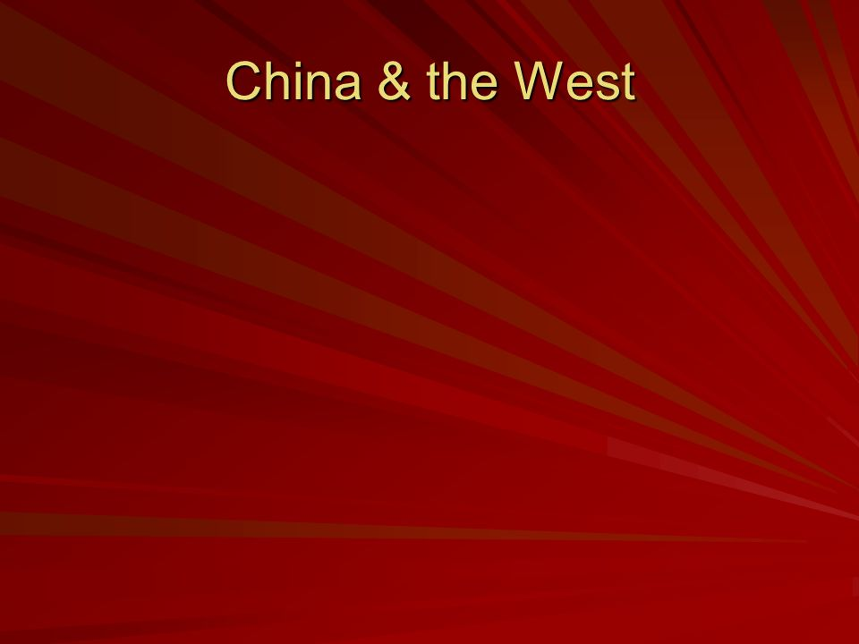 China & the West