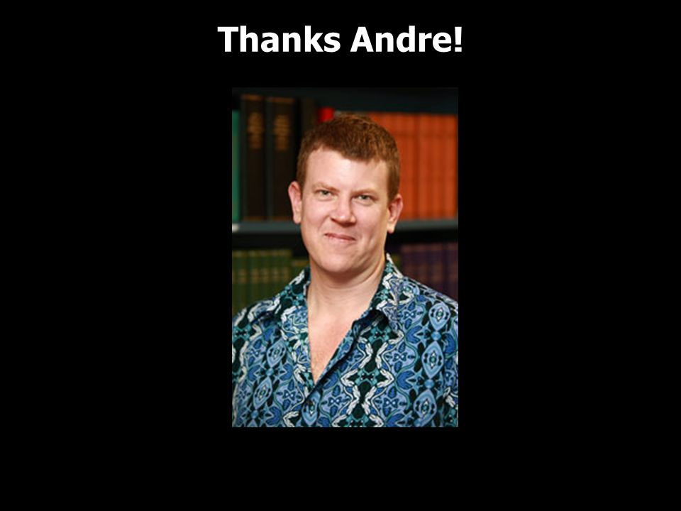 Thanks Andre!