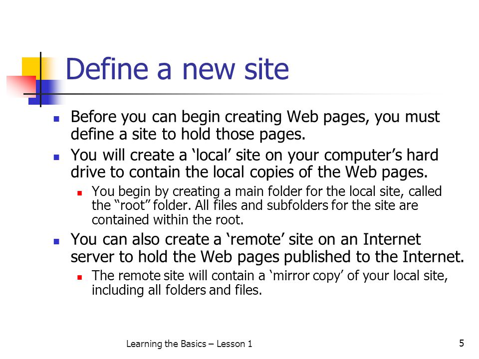 6 Learning the Basics – Lesson 1 Choose your path reference preference There are three ways you can reference paths in your Web site in Dreamweaver MX.