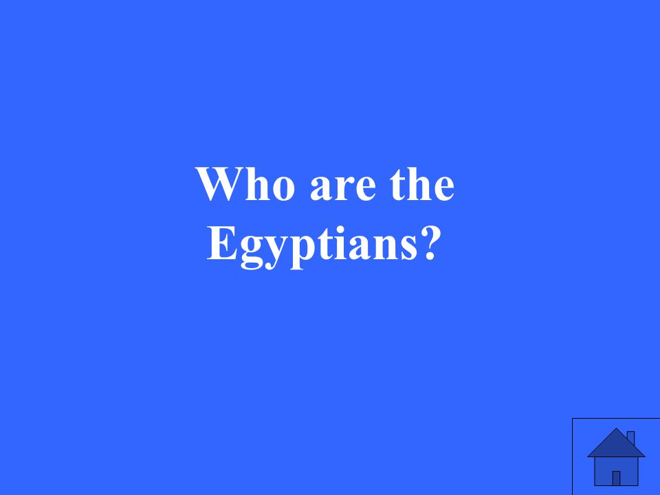 19 Who are the Egyptians?