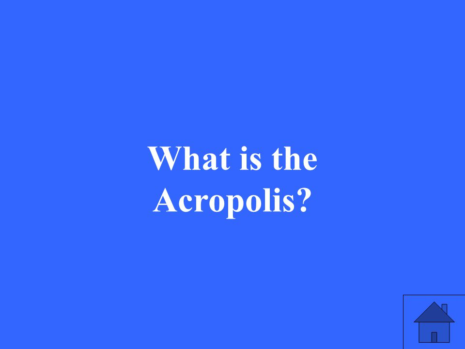 23 What is the Acropolis?