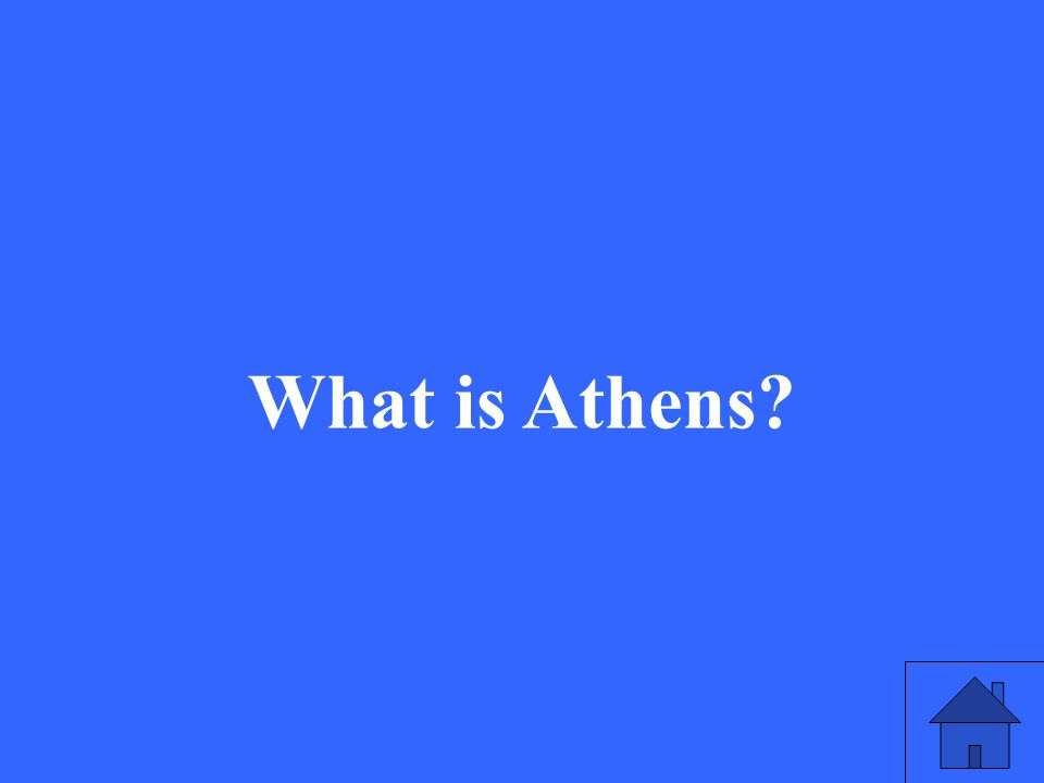 45 What is Athens?