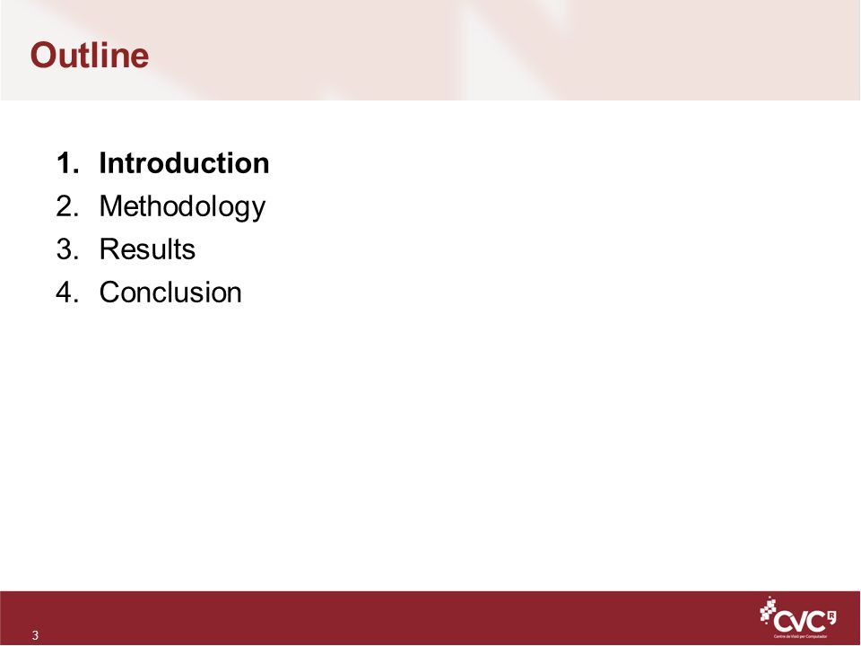 Outline 1.Introduction 2.Methodology 3.Results 4.Conclusion 14