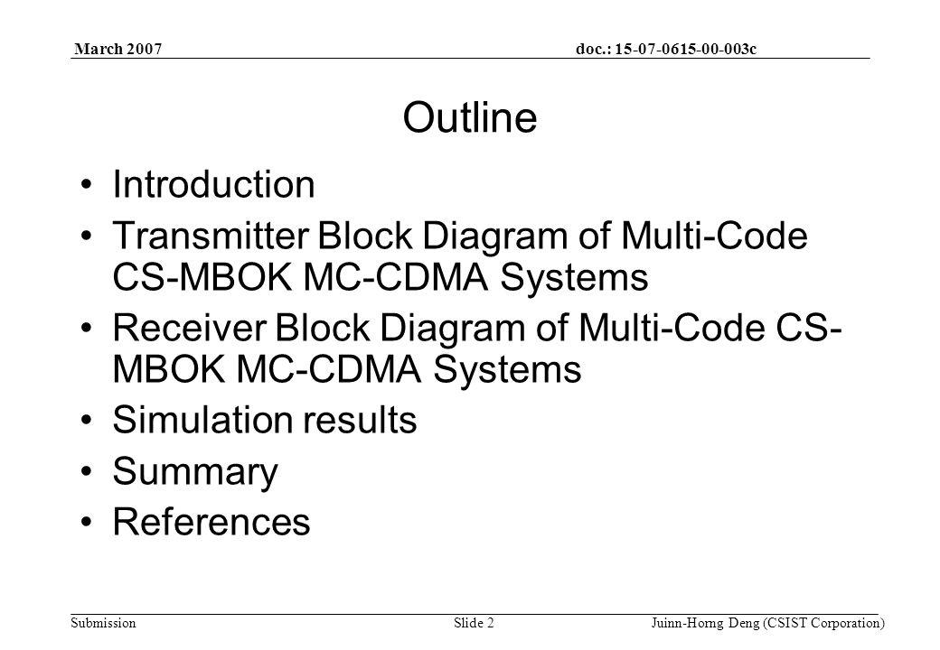 doc.: 15-07-0615-00-003c Submission March 2007 Juinn-Horng Deng (CSIST Corporation)Slide 33 References [1] L.