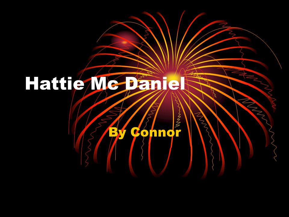 Hattie Mc Daniel By Connor