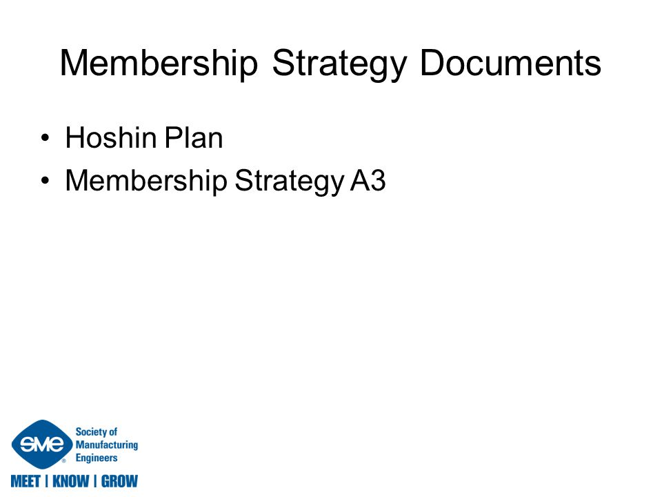 Membership Strategy Documents Hoshin Plan Membership Strategy A3