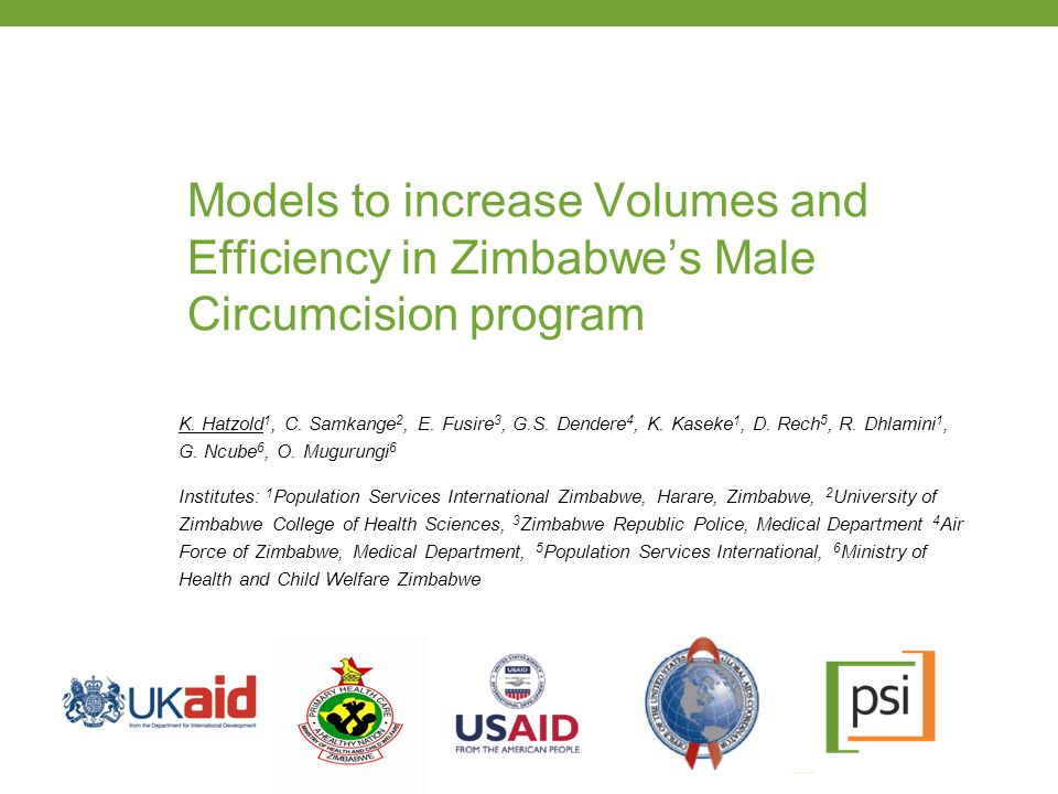 Models to increase Volumes and Efficiency in Zimbabwe's Male Circumcision program K.