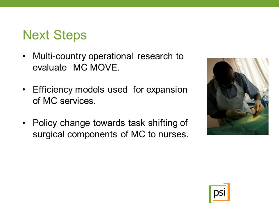 Next Steps Multi-country operational research to evaluate MC MOVE.