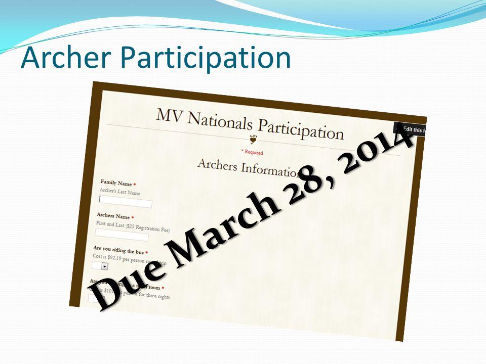 Archer Participation Due March 28, 2014