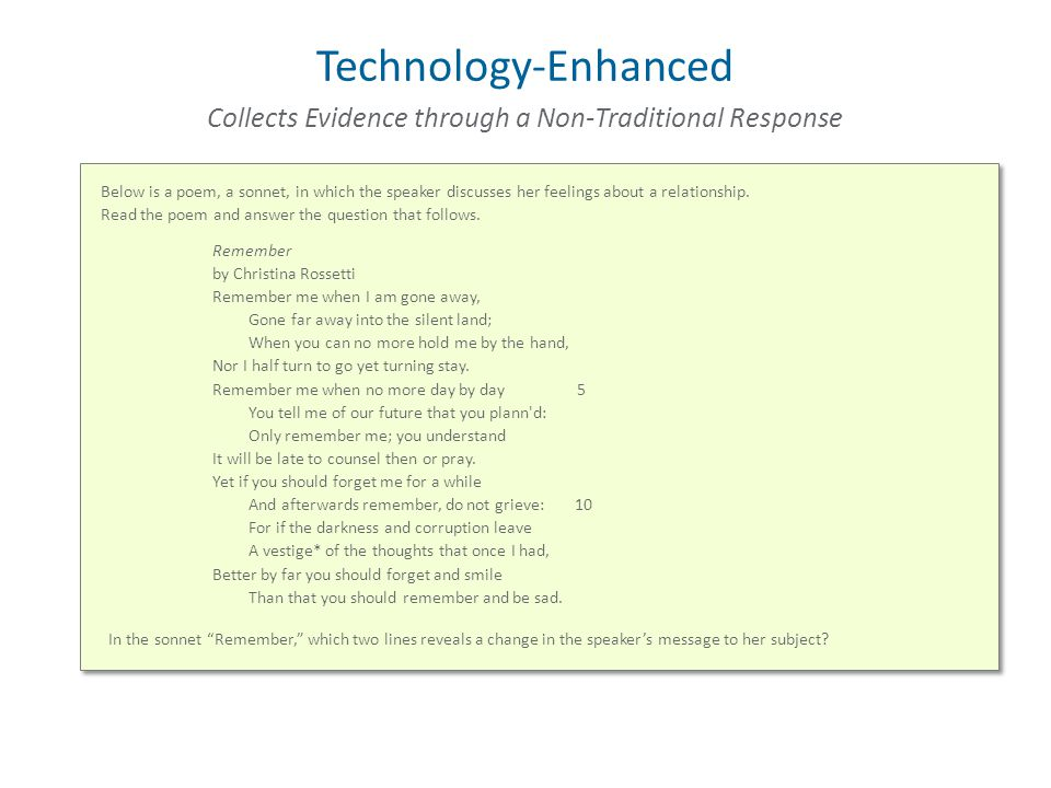 Technology-Enhanced Below is a poem, a sonnet, in which the speaker discusses her feelings about a relationship.