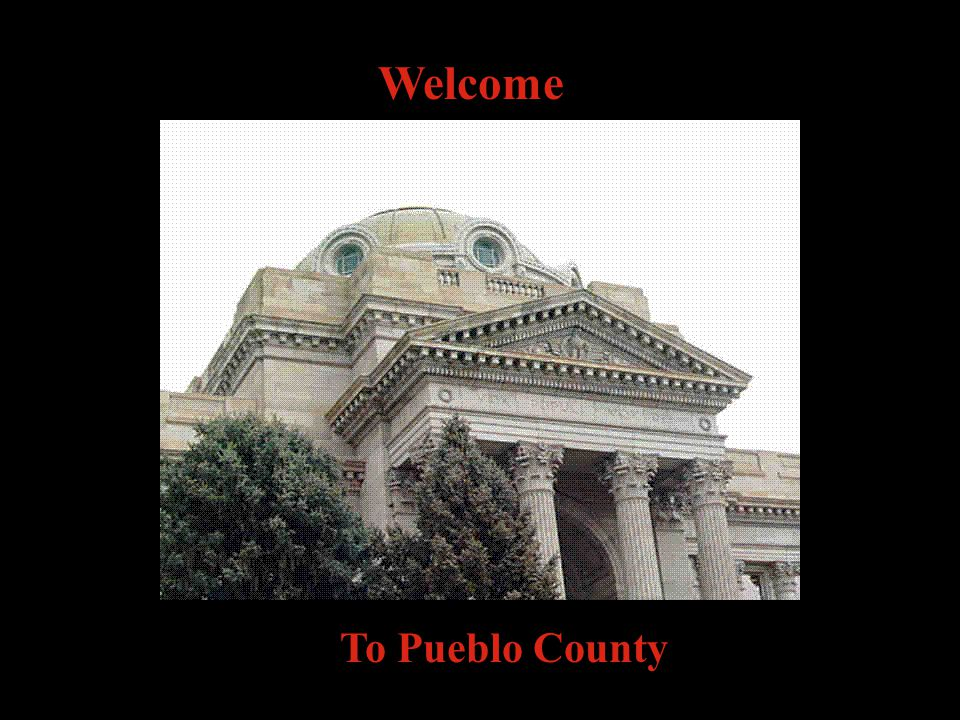 Welcome To Pueblo County