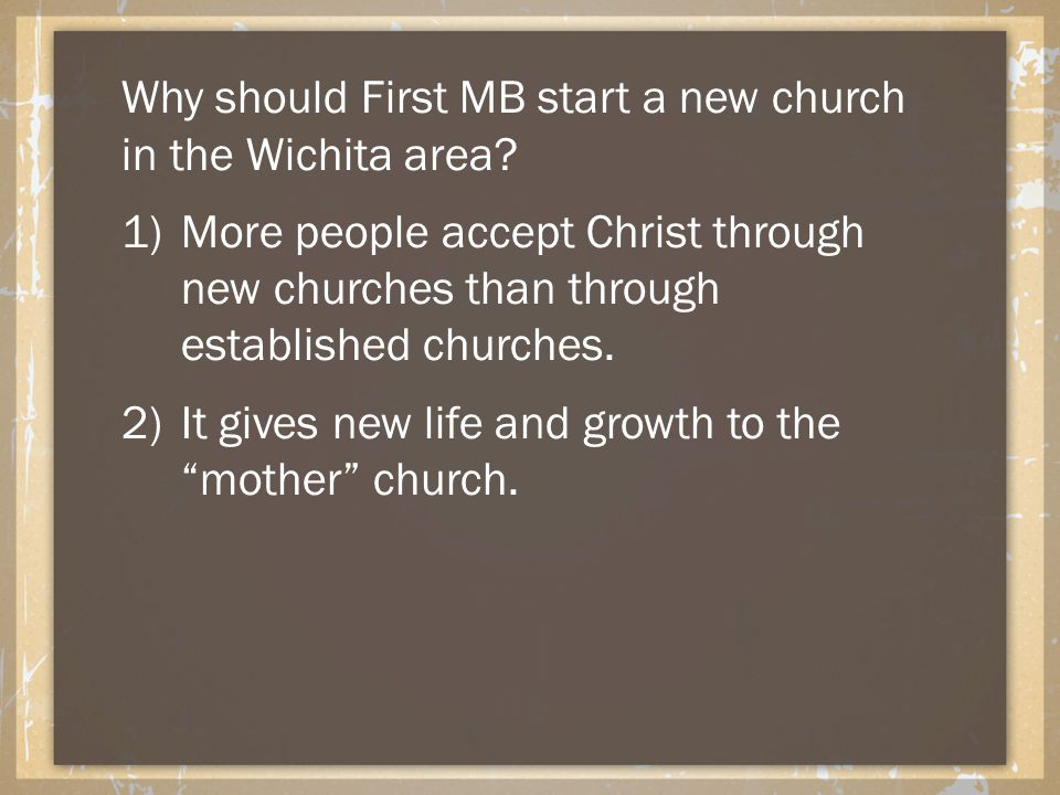 Why should First MB start a new church in the Wichita area.