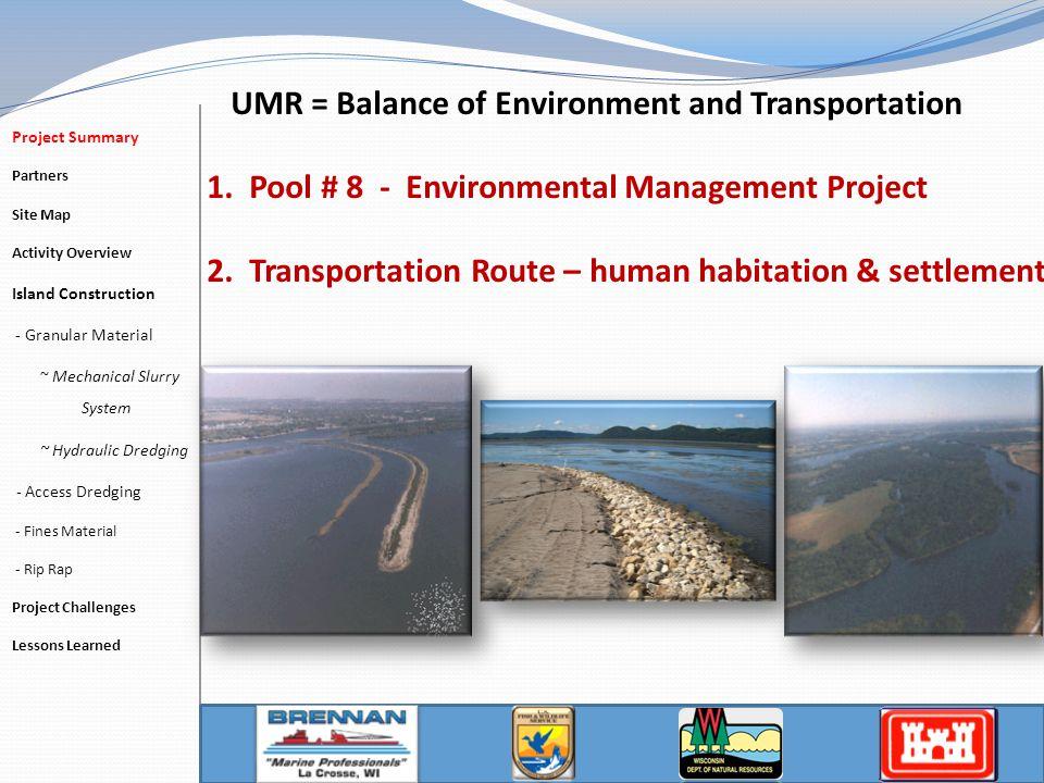 UMR = Balance of Environment and Transportation 1.