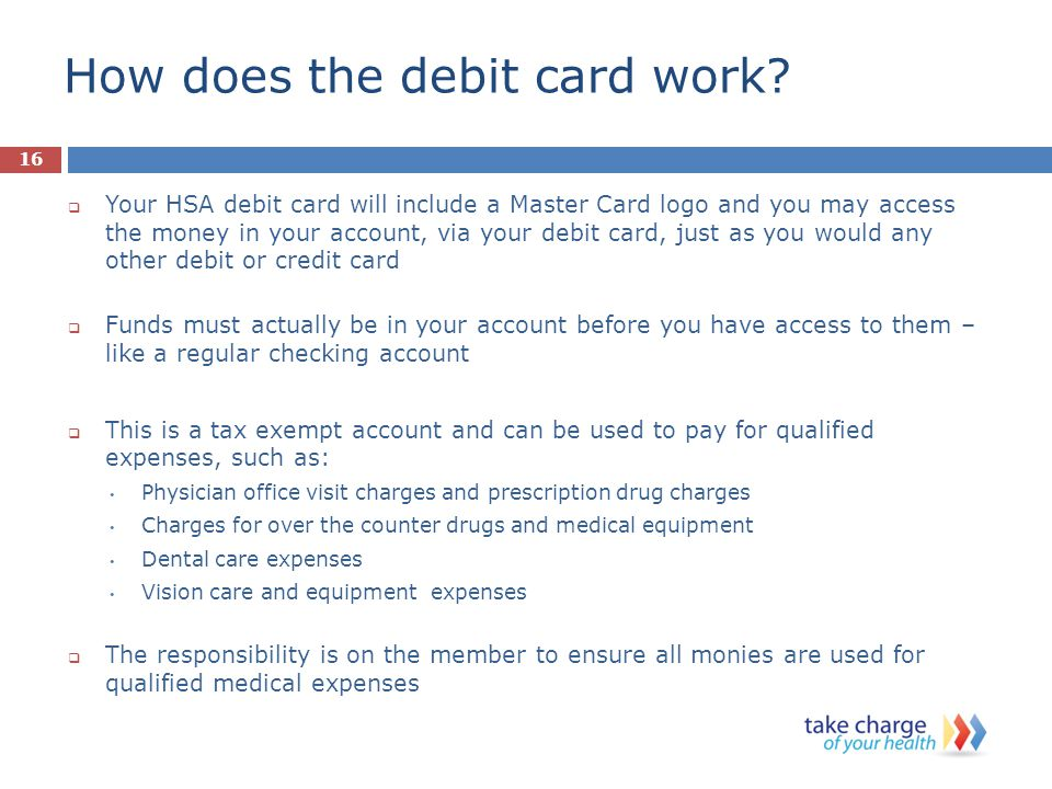 How does the debit card work.