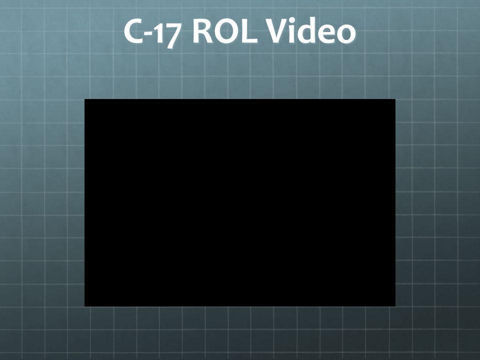 C-17 ROL Video