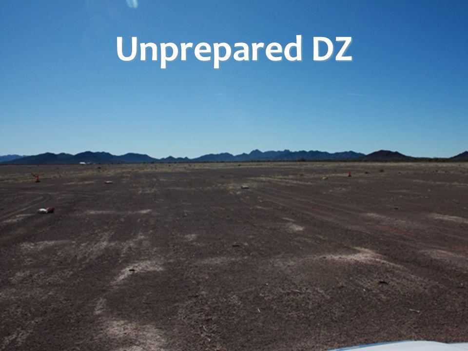 Unprepared DZ