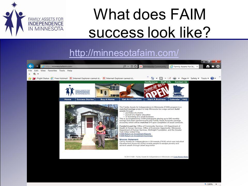 What does FAIM success look like http://minnesotafaim.com/