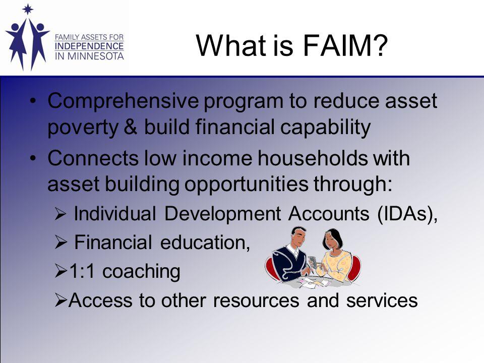 What is FAIM.