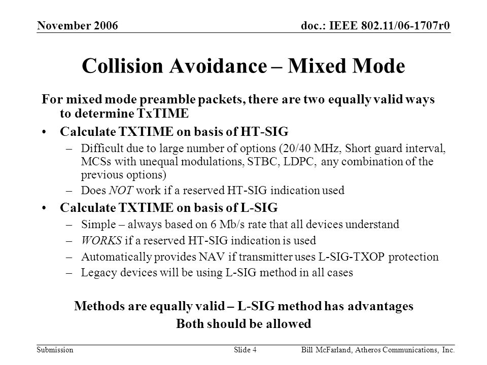 doc.: IEEE 802.11/06-1707r0 Submission November 2006 Bill McFarland, Atheros Communications, Inc.Slide 4 Collision Avoidance – Mixed Mode For mixed mo