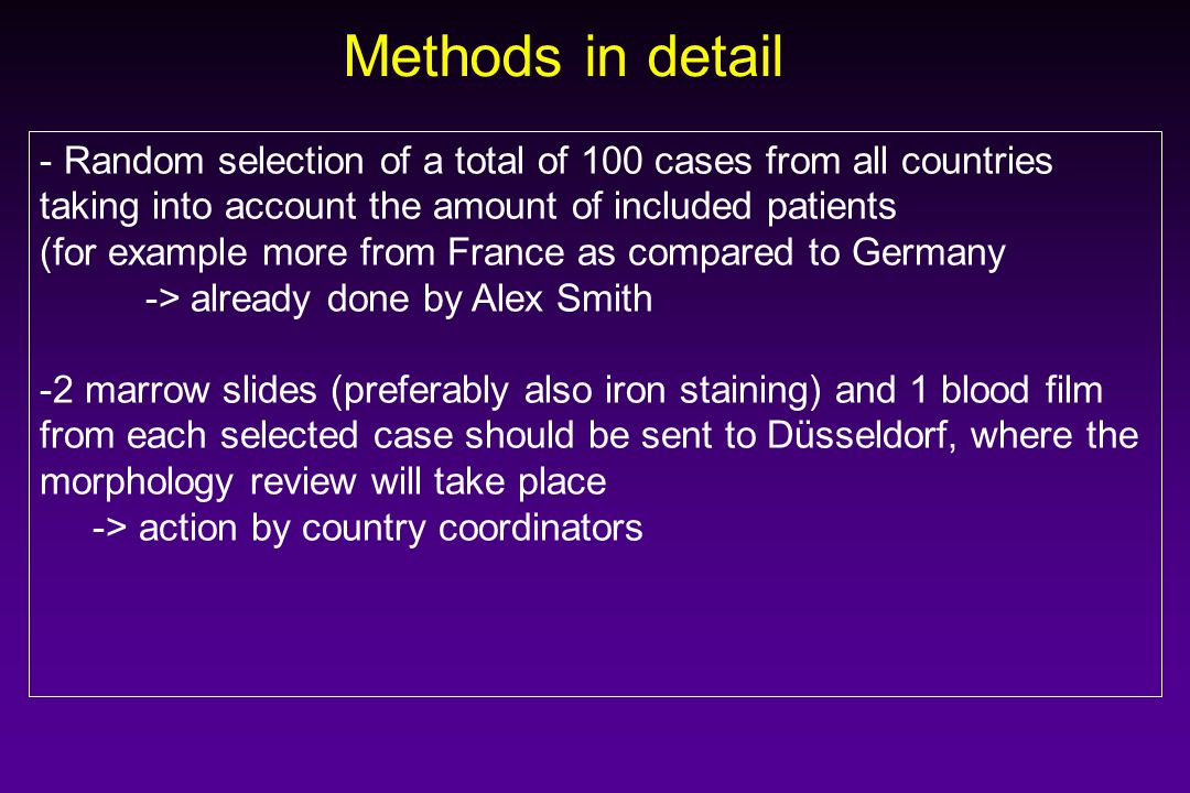 Methods in detail - Random selection of a total of 100 cases from all countries taking into account the amount of included patients (for example more