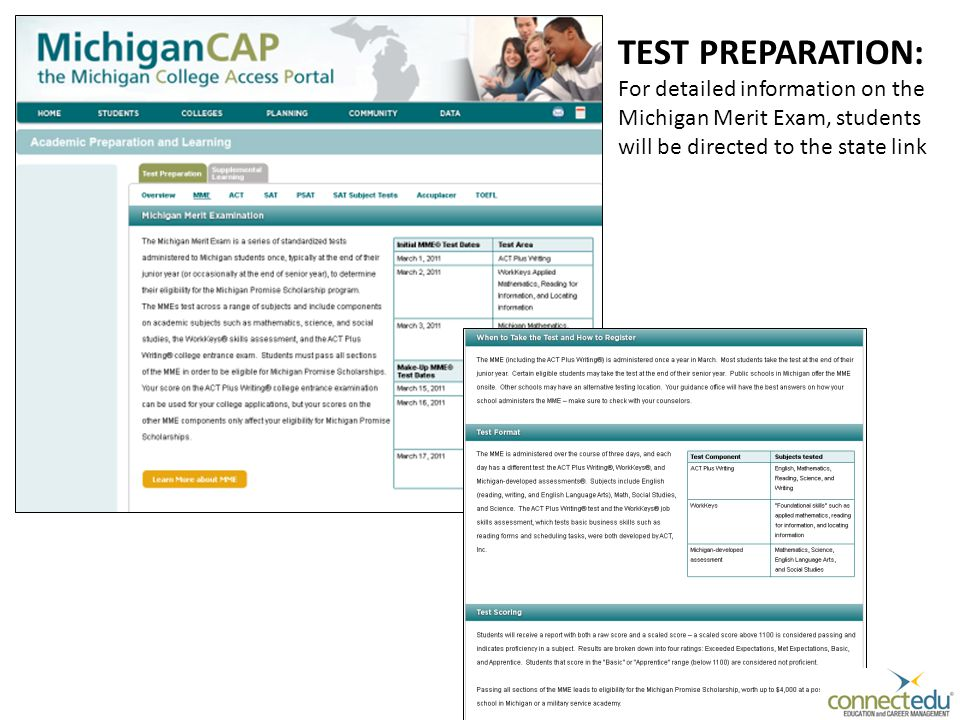 TEST PREPARATION: For detailed information on the Michigan Merit Exam, students will be directed to the state link