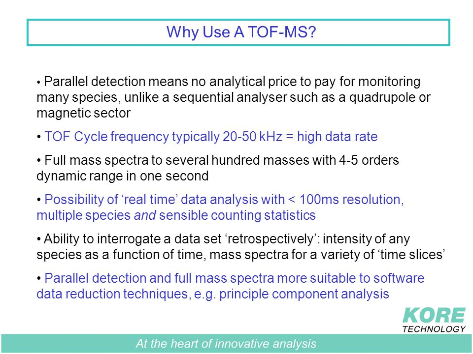 Why Use A TOF-MS.