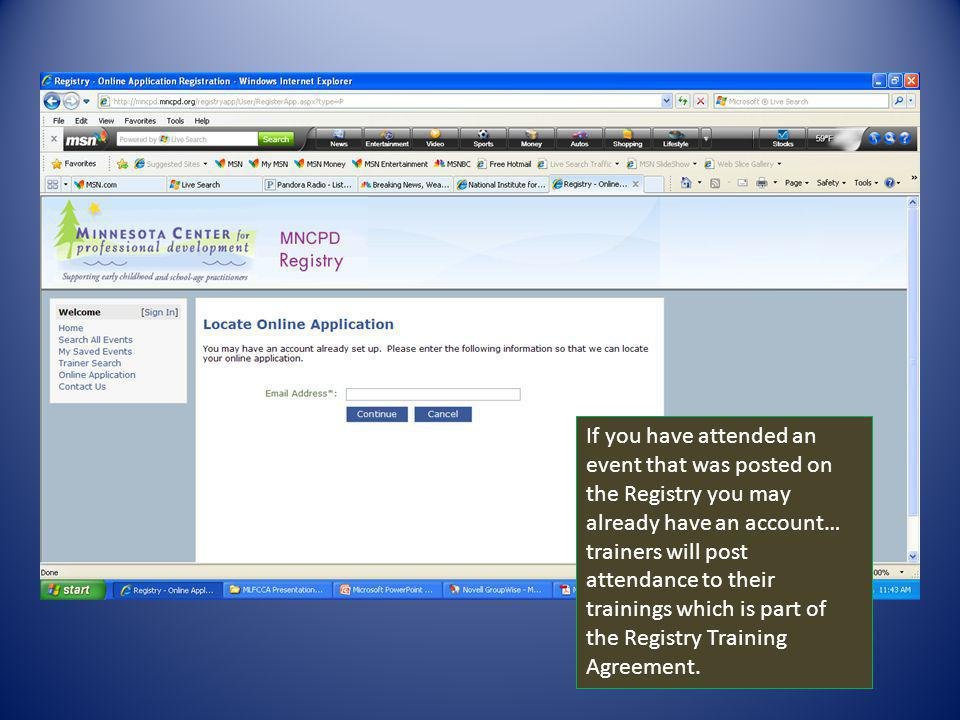 All approved training will have a Registry event number on the training certificate.