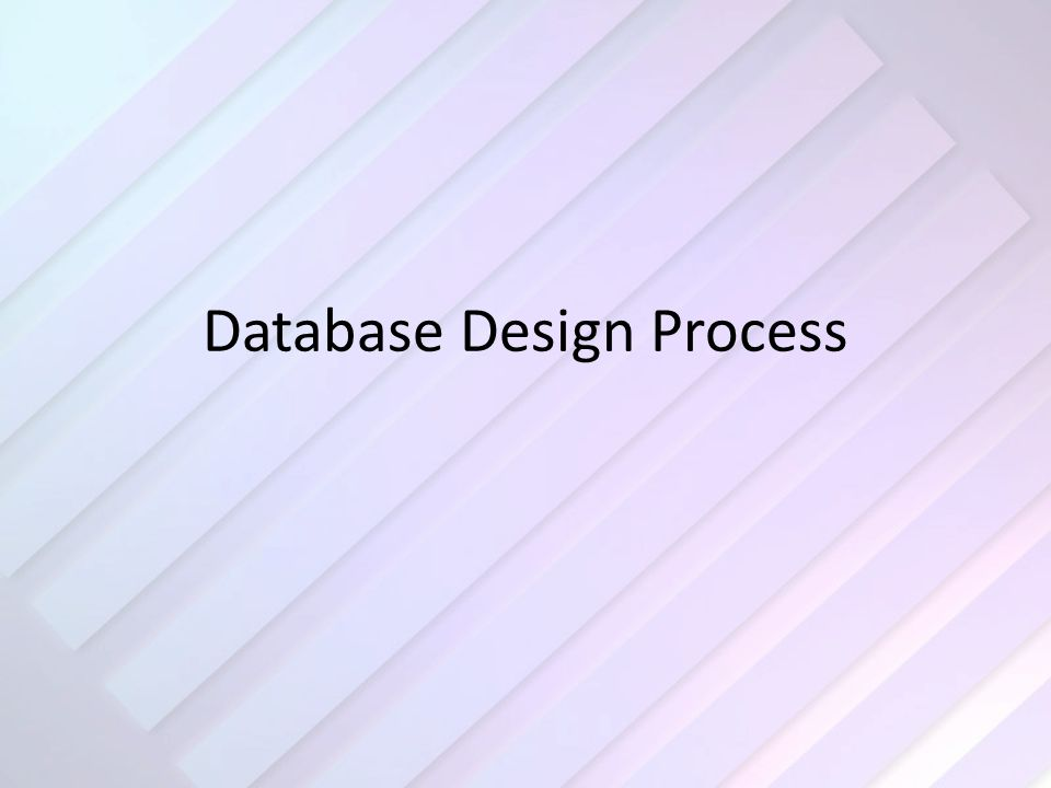 The Steps 1.What does the database/application need to do.