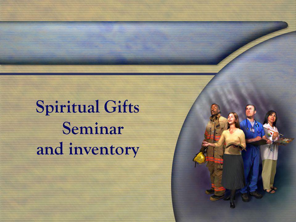 Spiritual Gifts Seminar and inventory