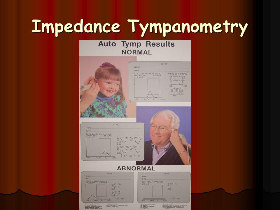 Impedance Tympanometry