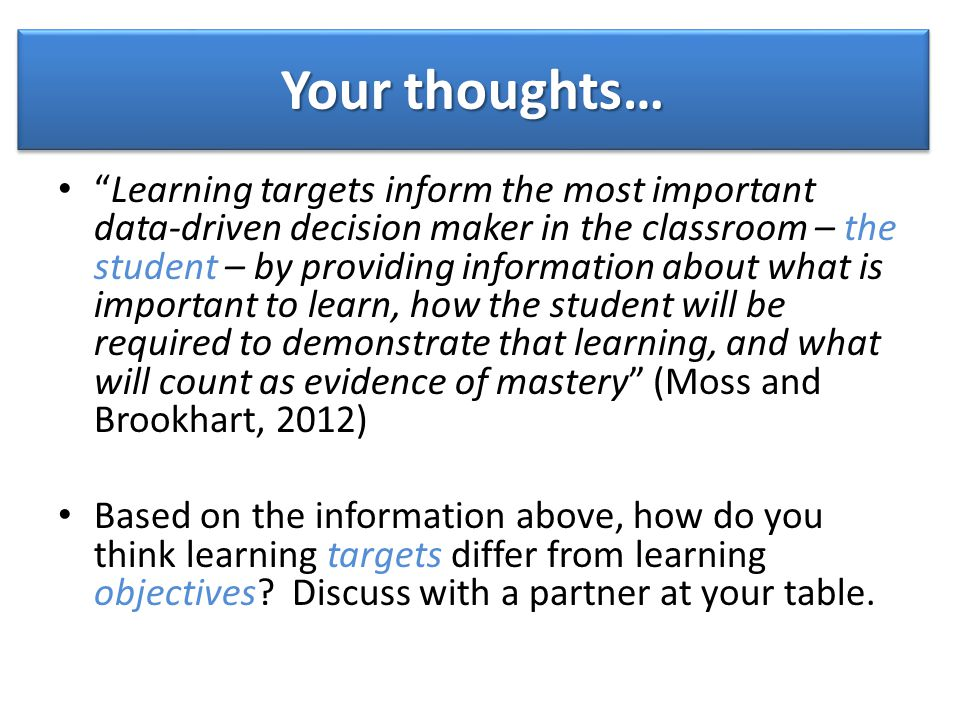 What are Learning Targets.Why are Learning Targets essential for optimal learning to occur.