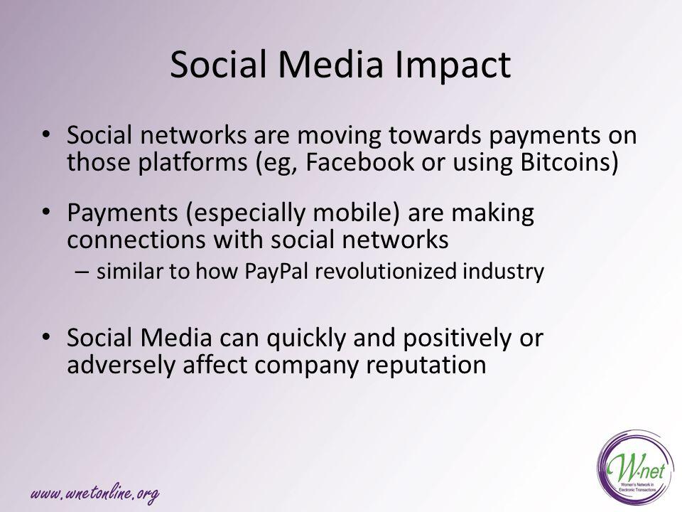 Social Media Impact Linked In: ww.linkedin.comww.linkedin.com – 100mm users worldwide, 44mm US Facebook: www.facebook.comwww.facebook.com – 175mm users worldwide Twitter: www.twitter.comwww.twitter.com – 200mm users worldwide