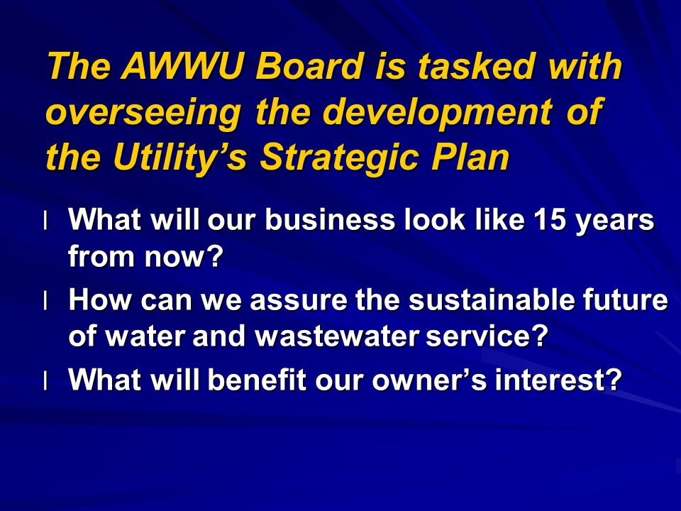 Our Strategic Planning Process is cyclical over a two year life.